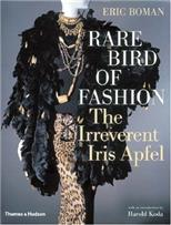 Rare Bird of Fashion: The Irreverent Iris Apfel, Boman Eric обложка-превью