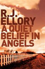 Quiet Belief in Angels, Ellory R. J. обложка-превью