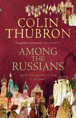 Among The Russians, Thubron Colin обложка-превью