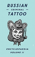 Russian Criminal Tattoo Encyclopaedia Volume II обложка-превью