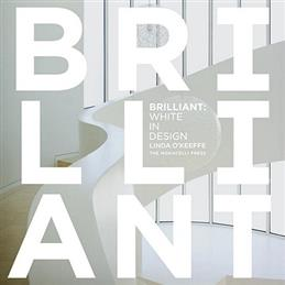 Brilliant: White in Design, O'Keeffe L. обложка книги