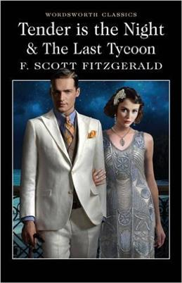 Tender is Night & the Last Tycoon, Fitzgerald F. S. обложка книги