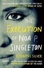 Execution of Noa P. Singleton, Silver E. L. обложка-превью