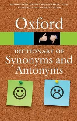 Oxford Dictionary of Synonyms and Antonyms. 3rd edition обложка книги