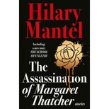 The Assassination of Margaret Thatcher, Mantel, H. обложка-превью