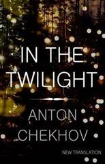 In the Twilight, Chekhov A. P. обложка-превью