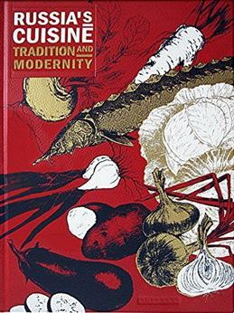 Russia's Cuisine: Tradition and Modernity обложка книги