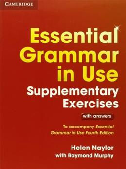 Essential Grammar in Use Supplementary Exercises with answers: To accompany Essential Grammar in Use Fourth Edition обложка книги