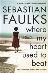 Where My Heart Used to Beat, Faulks S. обложка-превью