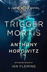 Trigger Mortis (James Bond), Horowitz A. обложка-превью
