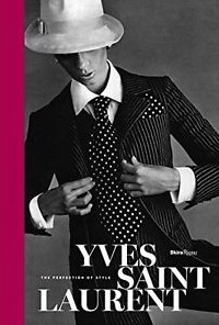 Yves Saint Laurent: The Perfection of Style обложка книги