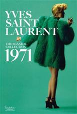 Yves Saint Laurent: The Scandal Collection, 1971 обложка-превью