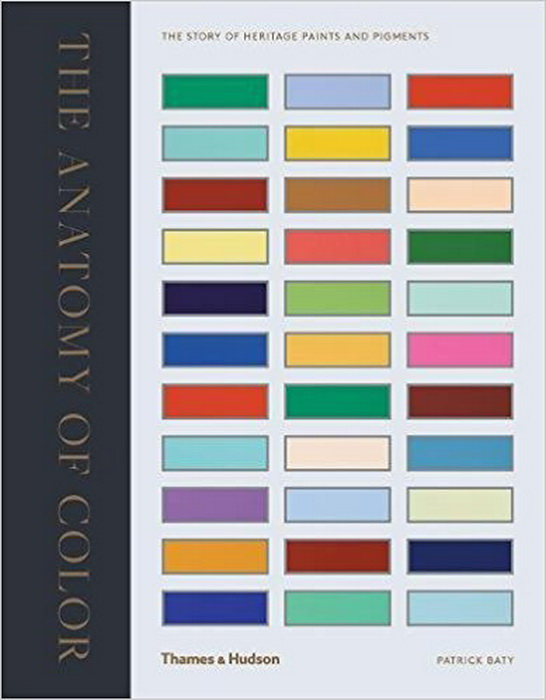 Anatomy Of Colour The Story Of Heritage Paints Pigments