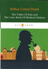Valley Of Fear and The Case-Book Of Sherlock Holmes, Doyle A. C. обложка-превью
