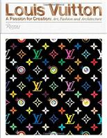 Louis Vuitton: A Passion for Creation: New Art, Fashion and Architecture обложка-превью