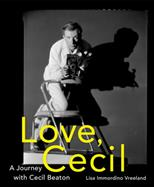 Love Cecil: A Journey with Cecil Beaton обложка-превью