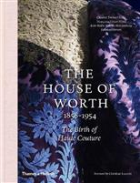 The House of Worth: 1858-1954. The Birth of Haute Couture обложка-превью