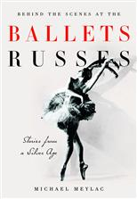 Behind the Scenes at the Ballets Russes обложка-превью