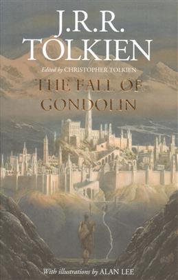 Fall of Gondolin, Tolkien J. R. R. обложка книги