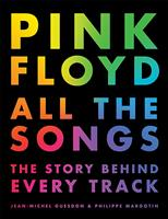 Pink Floyd All the Songs: The Story Behind Every Track обложка-превью