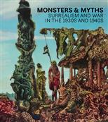Monsters and Myths: Surrealism & War in the 1930s and 1940s обложка-превью