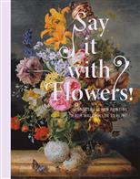 Say It with Flowers!: Viennese Flower Painting from Waldmuller to Klimt обложка-превью