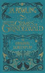 Fantastic Beasts: he Crimes of Grindelwald — the Original Screenplay, Rowling J. K. обложка-превью