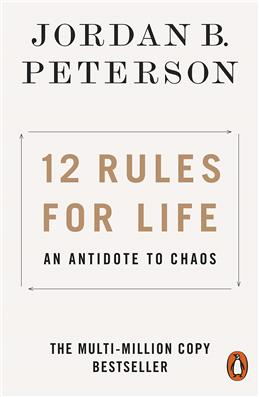 12 Rules for Life: An Antidote to Chaos, Peterson J. B. обложка книги