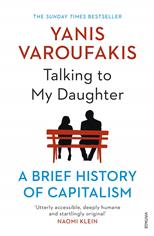 Talking to My Daughter About the Economy: A Brief History of Capitalism, Varoufakis Y. обложка-превью