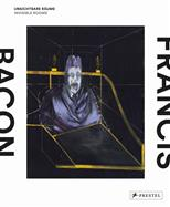 Francis Bacon: Invisible Rooms обложка-превью