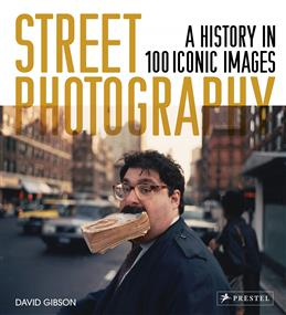 Street Photography. A History in 100 Iconic Photographs обложка книги