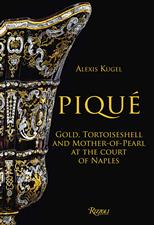 Pique: Gold, Tortoiseshell and Mother-of-Pearl at the Court of Naples обложка-превью