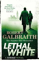 Lethal White: Cormoran Strike Book 4, Galbraith R. обложка-превью