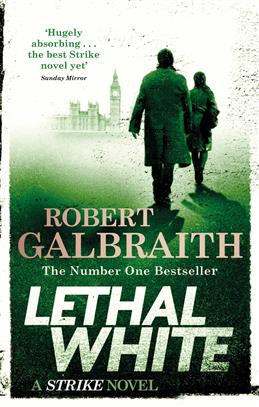 Lethal White: Cormoran Strike Book 4, Galbraith R. обложка книги
