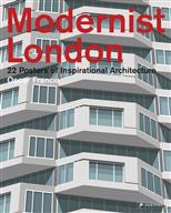 Modernist London: 22 Posters of Inspirational Architecture обложка-превью