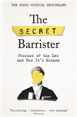 The Secret Barrister: Stories of the Law and How It's Broken, Rose J. обложка-превью