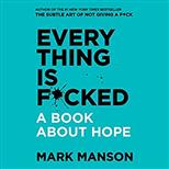 Everything Is F*cked: A Book About Hope, Manson M. обложка-превью