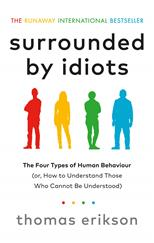 Surrounded by Idiots: The Four Types of Human Behaviour (or, How to Understand Those Who Cannot Be Understood), Erikson T. обложка-превью