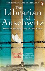 The Librarian of Auschwitz: The heart-breaking Sunday Times bestseller based on the incredible true story of Dita Kraus, Iturbe A. обложка-превью
