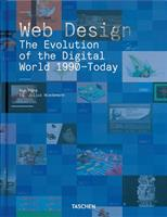 Web Design. The Evolution of the Digital World 1990-Today, Ford R. обложка-превью