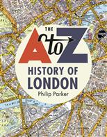 The A to Z. History of London, Parker P. обложка-превью