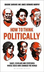 How to Think Politically, Murphy J. B., Graeme G. обложка-превью