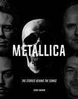 Metallica: The Stories Behind the Songs, Ingham Chris обложка-превью