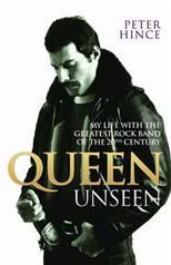 Queen Unseen. My Life with the Greatest Rock Band of the 20th Century, Hince P. обложка-превью