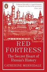 Red Fortress: The Secret Heart of Russia's History, Merridale C. обложка-превью