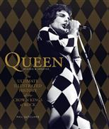 Queen, Revised & Updated: The Ultimate Illustrated History of the Crown Kings of Rock обложка-превью