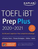 TOEFL IBT Prep Plus 2020-2021: 4 Practice Tests + Proven Strategies + Online + Audio. (Kaplan) обложка-превью