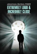 Extremely Loud & Incredibly Close, Foer Jonathan Safran обложка-превью