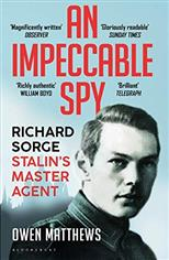 An Impeccable Spy: Richard Sorge, Stalin's Master Agent, Matthews O. обложка-превью