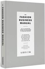 Fashion Business Manual: An Illustrated Guide to Building a Fashion Brand обложка-превью